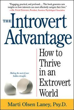 Introvert  - Everyone should read this book and it will open their eyes to the fact that introverts are not shy and self-absorbed, but reflective and careful. I started reading this book and I cannot believe how much it describes me. Makes me feel better that I am not alone.