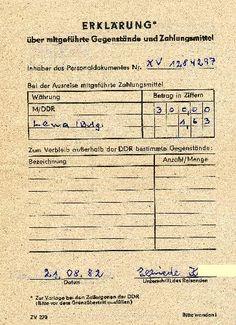 """""""Erklärung über die mitgeführten Zahlungsmittel""""    Copyright: DDR Museum, Berlin. Eine kommerzielle Nutzung des Bildes ist  nicht erlaubt, but feel free to repin it!"""