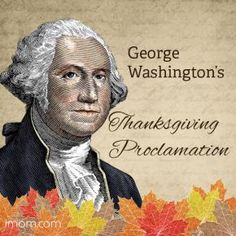 George Washington's Thanksgiving Proclamation - Use iMOMs resource to help teach your kids. #family #thankful #proclamation