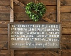 """Love Grows Best In Little Houses Sign - Just Like This - Love Grows Best In Houses Just Like This - Wood Signs - Wooden Signs - (25"""" x 13"""")"""