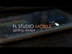 FL Studio Mobile 3 | Getting Started - YouTube
