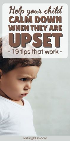 19 awesome tips to help your upset child calm down. Comfort him and help him diffuse and regulate his big emotions. Teach him how to express his anger in healthy ways and use these tools and strategies to show your son or daughter how to manage anger. If your child is angry, anxious or upset, the ideas in this article will help her learn to calm down. Includes free printable every mom needs. Motherhood and parenting advice for child behavior. raisingbliss.com Parenting Toddlers, Parenting Ideas, Toddler Sleep Training, Angry Child, Overwhelmed Mom, Child Behavior, Quotes About Motherhood, Happy Mom, Calm Down