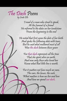 """The Dash"" - This was read at my ""uncle's"" funeral..."