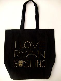 I Love Ryan Gosling Tote $20 at DNAtheshop.com