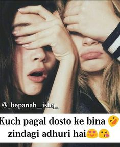 Friendship Quotes and Selection of Right Friends – Viral Gossip True Friendship Quotes, Bff Quotes, Girly Quotes, Best Friend Quotes, Crazy Friends, Friends In Love, Best Friend Status, Friend Goals, Dear Zindagi Quotes