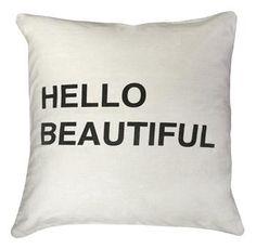 Hello Beautiful Bold Script Linen Down Throw Pillow