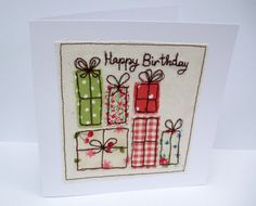 Birthday Card - Machine Embroidered Birthday Presents, Birthday Gifts - Card for Wife - Friend - Girlfriend - Handmade Greeting Card Cute Cards, Diy Cards, Xmas Cards, Fabric Cards, Fabric Postcards, Embroidery Cards, Free Motion Embroidery, Freehand Machine Embroidery, Free Machine Embroidery