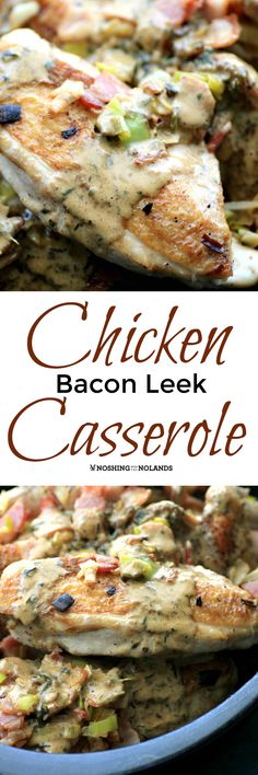 Chicken Bacon Leek Casserole by Noshing With The Nolands is an Irish dish that is perfect for St. Patrick's Day or any day! Your family will be raving for more! #WeekdaySupper