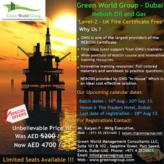 Never Before and Never Again!! Nebosh Oil and Gas – Green World Group – UAE . Level 2 u.k. Certificate Absolutely Free!! Special Offers – Nebosh ITC Was AED -5200 /- AED Now 4700 /- Bookings Open..