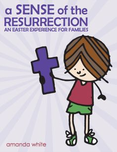 A Sense of the Resurrection: an Easter Experience for Families. 12 simple activities to be done the few weeks before Easter will turn your home into a memorial to Jesus' death and resurrection. Christian Kids, Christian Families, Christian Easter, Easter Activities For Kids, Kids Fun, Family Activities, Resurrection Day, Easter Story, Easter