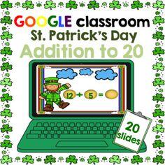 https://www.teacherspayteachers.com/Product/Google-Classroom-St-Patricks-Day-Addition-to-20-3058851