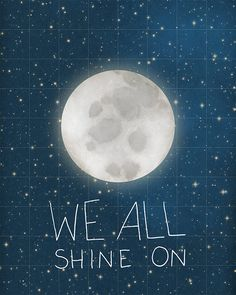 We All Shine On // Typographic Print Moon and Stars by LisaBarbero, $18.00