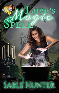 NEW RELEASE:  Love's Magic Spell: A Red Hot Treats Story by Sable Hunter, http://www.amazon.com/dp/B00OM8901Q/ref=cm_sw_r_pi_dp_UPEqub09X9ZY7