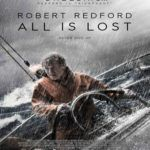 Free download All is Lost Movie Songs free download All is Lost Soundtrack All is Lost Soundtrack All is Lost Movie Songs full download All is Lost Soundtrack mp3 Download  After a collision with a shipping container at sea a resourceful sailor finds himself despite all efforts to the contrary staring his mortality in the face.  Director: J.C. ChandorWriter: J.C. ChandorStar: Robert Redford  Storyline  Deep into a solo voyage in the Indian Ocean an unnamed man (Redford) wakes to find his…