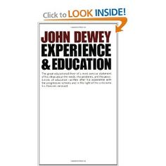 """John Dewey's """"Experience and Education."""""""