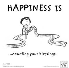 HAPPINESS IS...counting your blessings.