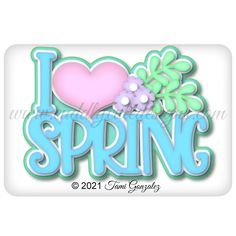 Cute Designs, My Love, Spring
