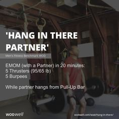 """""""Hang In There Partner"""" WOD - EMOM (with a Partner) in 20 minutes: 5 Thrusters lb); While partner hangs from Pull-Up Bar Dumbbell Ab Workout, Emom Workout, Insanity Workout, Bar Workout, Workout Fitness, Leg Workout At Home, Leg Day Workouts, At Home Workouts, Hero Workouts"""