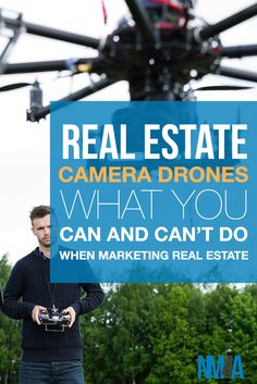 What You Can and Can't Do With Camera Drones in Real Estate Marketing