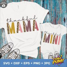 Thankful Mama SVG, Thankful Mini, Mom and Me, Thanksgiving SVG, Mama and Mini svg, Leopard mama, Leopard mini, Thankful Cut Files
