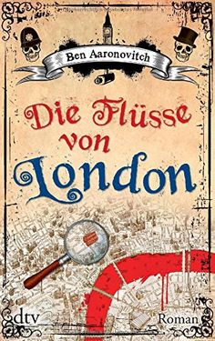 Die Flüsse von London: Roman | BookCrossing.com