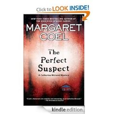 The Perfect Suspect (A Catherine McLeod Mystery) My review of The Perfect Suspect Margaret Coel http://www.myshelf.com/mystery/12/perfectsuspect2.htm   is now up at www.myshelf.com