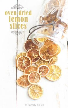 No fancy dehydrator is needed to make your own oven dried lemon slices at home. This technique works for oranges, limes and other citrus fruits, too!