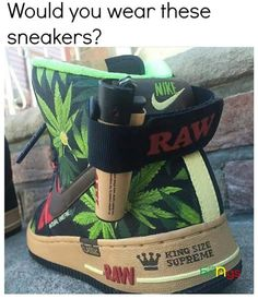 buy popular 9eefb 5867d The RAW Nike Air Force Ones we re talking about go way beyond the standard  fare of pot-themed hemp shoes that pop up every year around