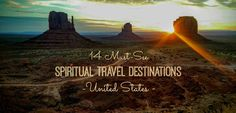 Article - 14 Spiritual Travel Destinations in the United States - learn more about these sacred sites, find thin veil locations, and information about vortexes -