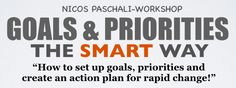 Workshop and coaching to set up goals, priorities and turn broad personal goals into meaningful and discrete behavioral changes that lead to permanent improvement.