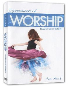 Expressions of Worship -- separate versions for adults and children providing lessons in the use of worship flags, by Ann Mack.  In this comprehensive teaching Mack explores the art of using flags in worship, with emphasis on hearing the Holy Spirit.  Ann lists scriptural references for flags and banners, and also answers questions on how to become an effective and affective worshiper.  Flag demonstration included.