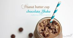 Peanut Butter Cup Chocolate Shake - Mama Miss