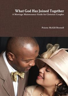 What God Has Joined Together A Marriage Maintenance Guide for Christian Couples * Find out more about the great product at the image link.