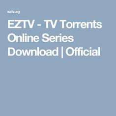 EZTV - TV Torrents Online Series Download | Official