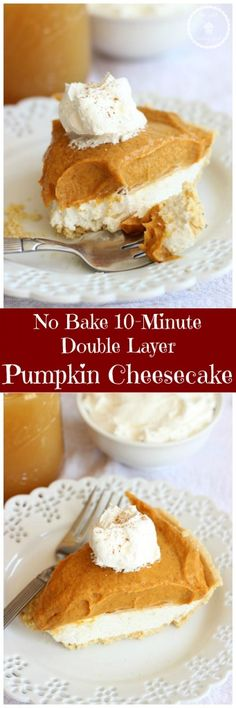 This quick and simple no-bake pumpkin cheesecake comes together in 10 minutes! With just a handful of ingredients, this Double Layer Pumpkin Cheesecake is a delicious dessert for holidays and Thanksgiving.