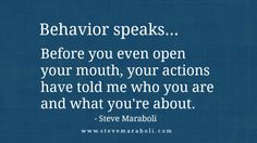 Behavior Speaks | Steve Maraboli Narcissistic abuse hurts we can heal @TracyAMalone loves this Pin Thanks @Narcissist Abuse #Quote