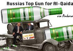 Russias Top Gun for Al-Qaida. Via Ankara. Putin - Erdogan. Im & Ex (Puterdo Inc.)