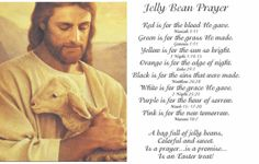 """Jelly Bean Prayer - LDS Version.  Make a jelly bean bracelet to go with it. I changed the wording so it read """"A bracelet full of jelly beans..."""""""