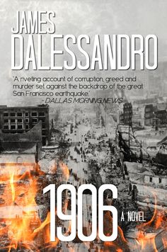 James Dalessandro on Blog Tour for 1906: A Novel, December 14-January 15 #HistoricalFiction #Mystery #Thriller