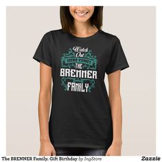 The BRENNER Family. Gift Birthday T-Shirt - Fashionable Women's Shirts By Creative Talented Graphic Designers - #shirts #tshirts #fashion #apparel #clothes #clothing #design #designer #fashiondesigner #style #trends #bargain #sale #shopping - Comfy casual and loose fitting long-sleeve heavyweight shirt is stylish and warm addition to anyone's wardrobe - This design is made from 6.0 oz pre-shrunk 100% cotton it wears well on anyone - The garment is double-needle stitched at the bottom and…