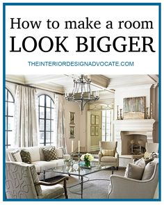 Trying to add major style to a small space? Check out these simple tips on how to make any room look bigger! | The Interior Design Advocate
