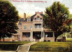Bradford PA CP Collins mansion old view | by vintrest