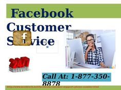If Want Technical Aid, Avail Facebook Customer Service 1-877-350-8878 If you actually want technical aid from others, then you have to avail Facebook Customer Service by calling at 1-877-350-8878. Our techies will deliver quality work on time by implementing viable strategies at affordable rates. You can contact us anytime anywhere in this world. Visit-http://www.monktech.net/facebook-customer-support-phone-number.html