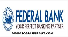 Federal Bank Recruitment 2015 – Apply Online for Specialist Officer Posts  federalbank recruitment,jobs in banks,career in banking,bank vacancies,bank of baroda recruitment, job in bank 2015,job vacancy in bank,federalbank jobs,federal bank jobs for clerk,federal bank jobs 2015, federal bank po,Federal Bank Recruitment 2015,Federal Bank Recruitment 2015 PO & Specialist Officer.