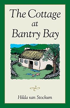 The Cottage at Bantry Bay (Bantry Bay Series Book 1) by H...