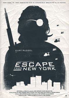 """""""Call me Snake."""" ~ Kurt Russell as Snake Plissken in """"Escape from New York"""""""