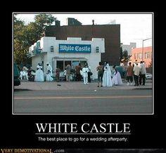 Oh god I HATE White Castle!!!