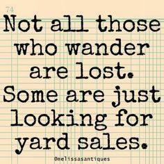 70 Ideas Yard Sale Humor Thoughts For 2019 Sign Quotes, Funny Quotes, Funny Memes, Typed Quotes, Random Quotes, Antique Quotes, Vintage Quotes, Great Quotes, Inspirational Quotes