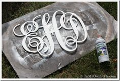 How To Make a Large Monogram The Easy Way  by DIANE HENKLER