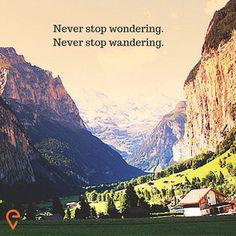 "#WanderlustWednesday - ""Never stop wondering. Never stop wandering."" Euroventure.eu  #travel #euroventure #explore #Europe #Interrail #adventure #journey #backpacking #backpacker #traveller #hostels #trains #live #go #2016 #myeuroventure #my2016 #summer #summer2016 https://www.euroventure.eu/"